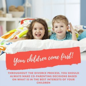 Your child should always come first during a divorce